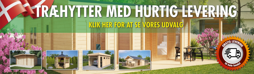 Populære havebygninger og træhytter med hurting levering